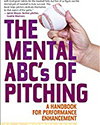 The Mental ABCs of Pitching by H.A. Dorfman